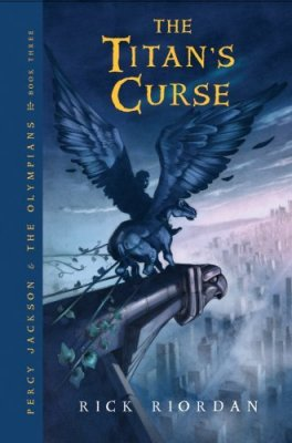 Percy Jackson and the Olympians Book Three: The Titan's Curse