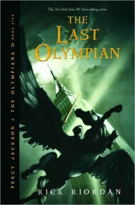 Percy Jackson and the Olympians Book Five: The Last Olympian
