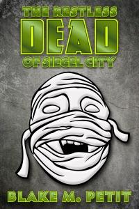 The Restless Dead of Siegel City