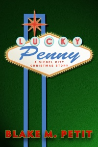 Lucky Penny: A Christmas Story in the World of Siegel City