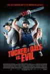 Tucker and Dale Vs Evil Poster